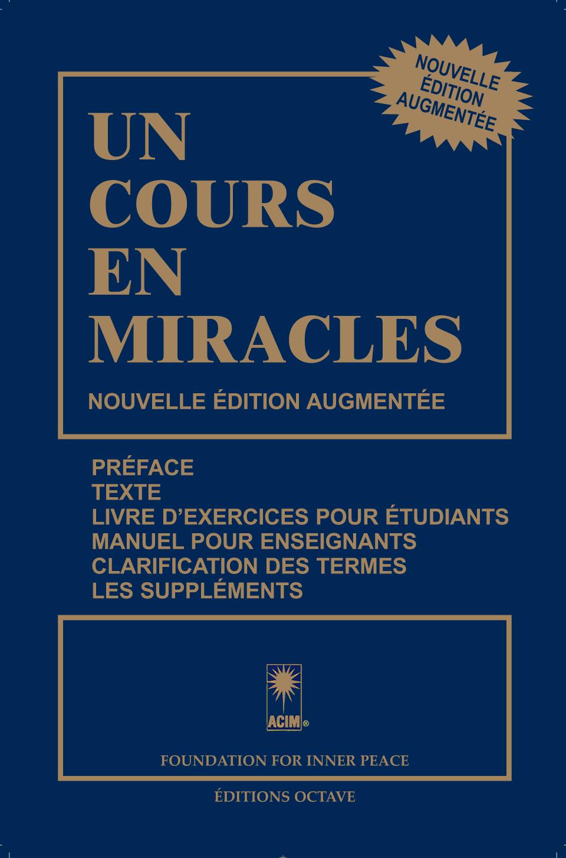 UN COURS EN MIRACLES – Nouvelle édition augmentée
